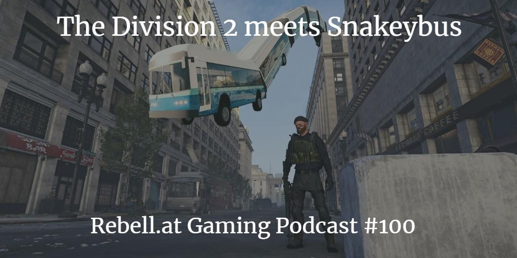 Wir reden über The Division 2, aber spielen es nicht (Folge 100!)