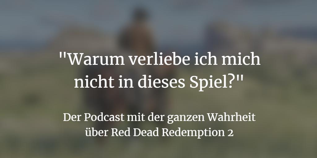 Red Dead Redemption 2: Warum wir uns in das Spiel nicht verlieben können